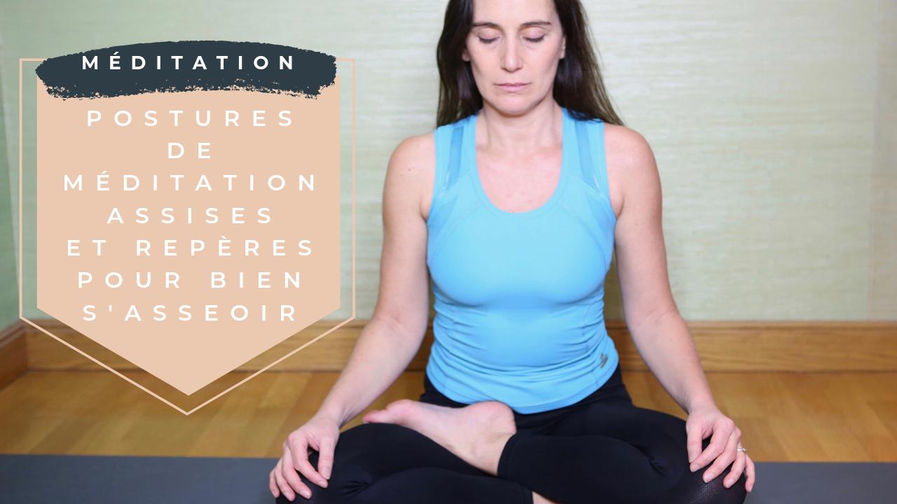Postures de méditation assise et repères pour bien s'asseoir