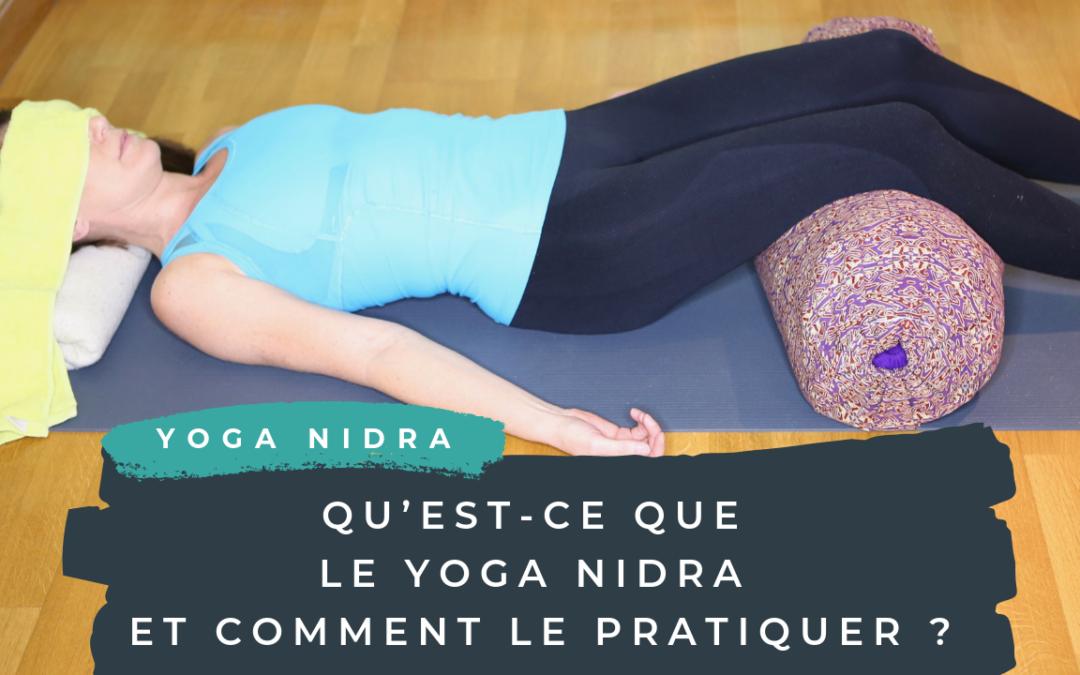 Qu'est-ce que le Yoga Nidra et comment le pratiquer ?