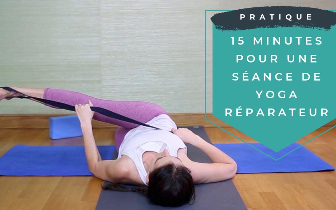 15 minutes pour une séance de yoga réparateur !