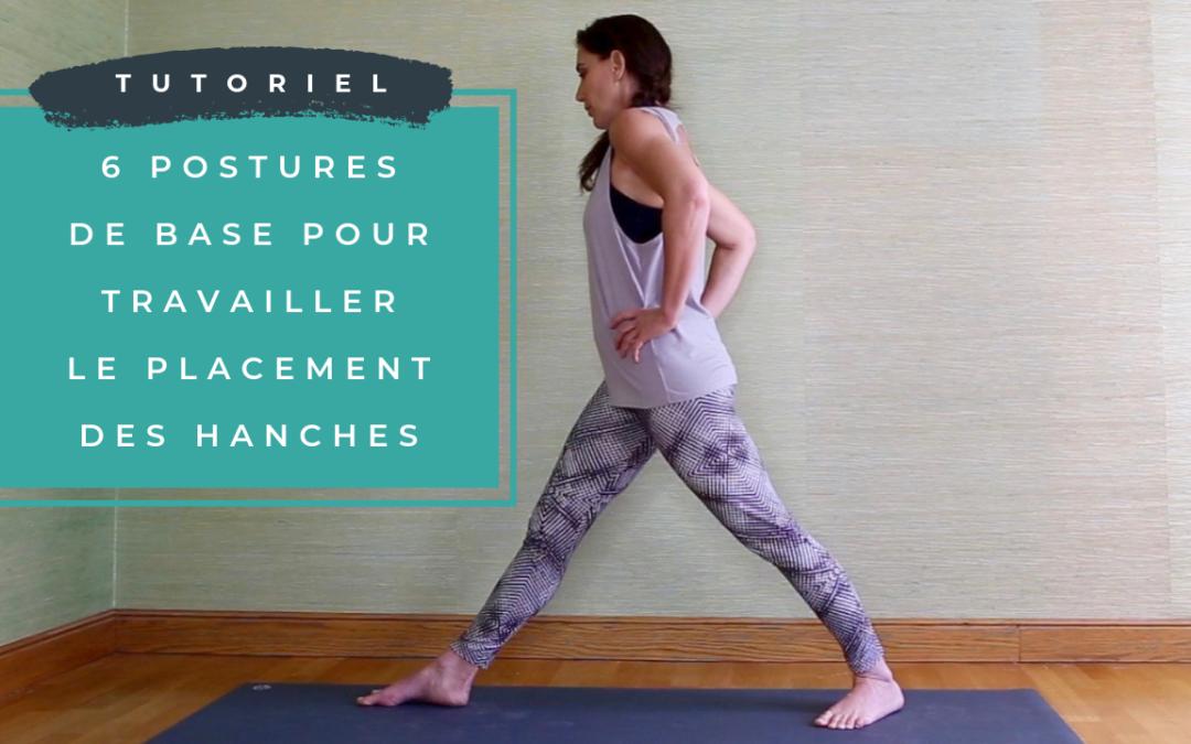 6 postures de base pour travailler le placement des hanches …