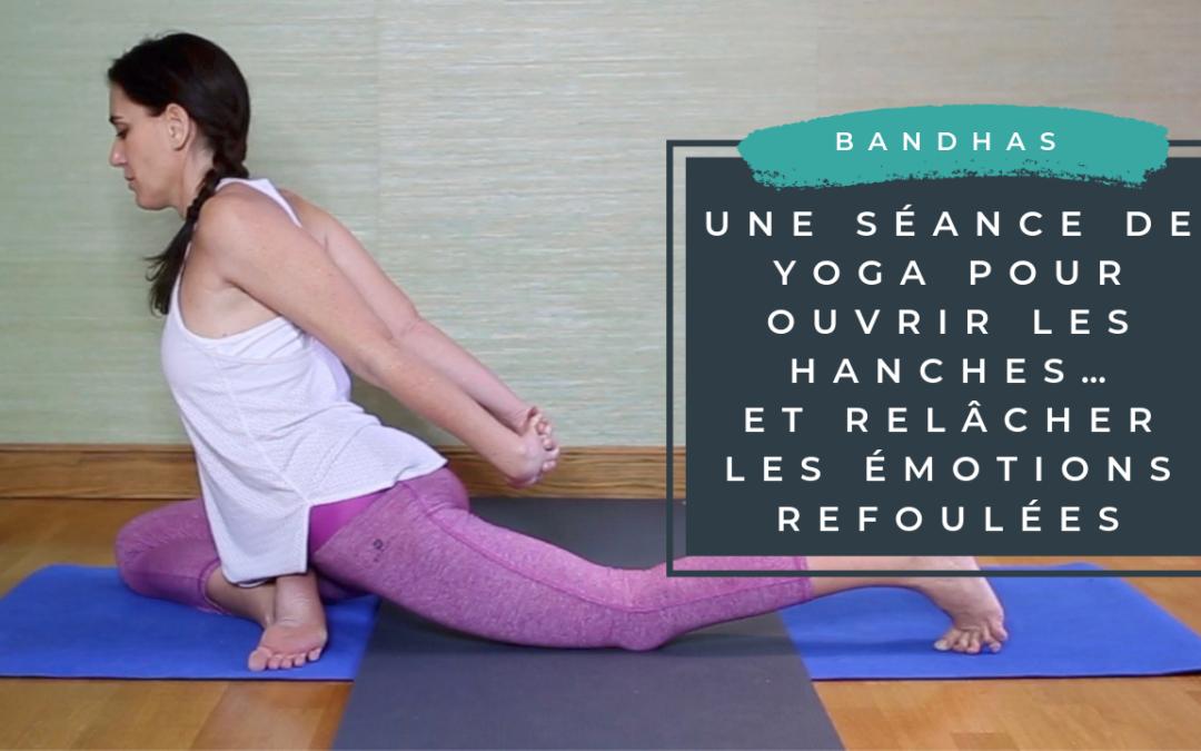 Une séance de yoga pour ouvrir les hanches… et relâcher les émotions refoulées!
