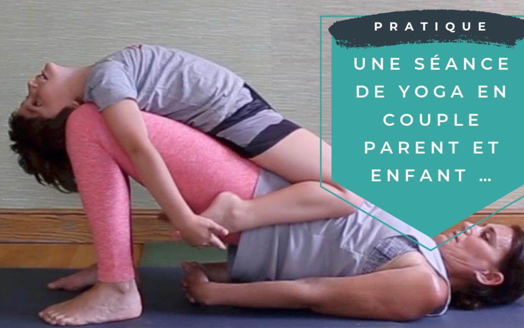 Une séance de yoga en couple parent et enfant …