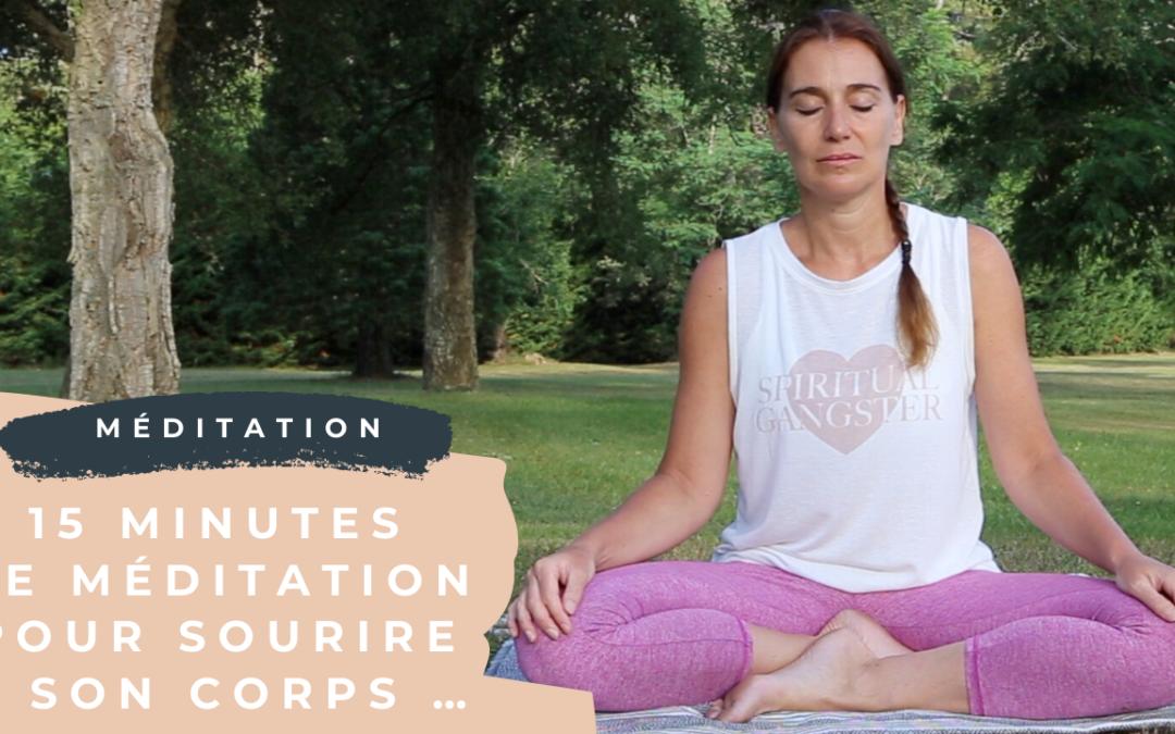 Pratique 61: 15 minutes de méditation pour sourire à son corps …