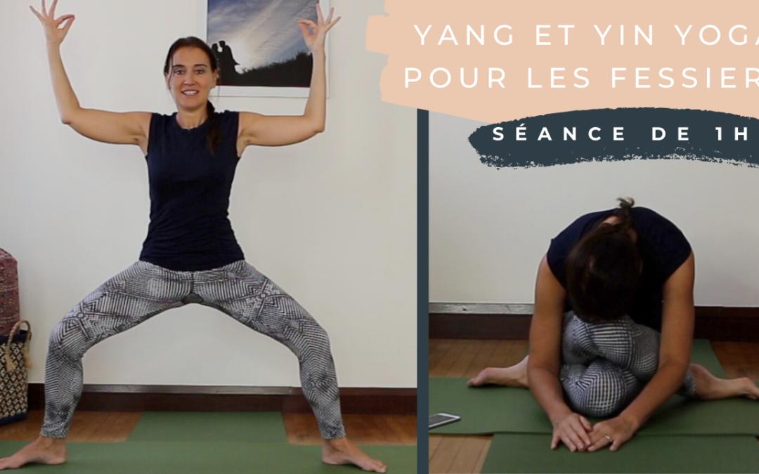 Pratique 72 – Yang et Yin Yoga pour muscler et étirer les fessiers …